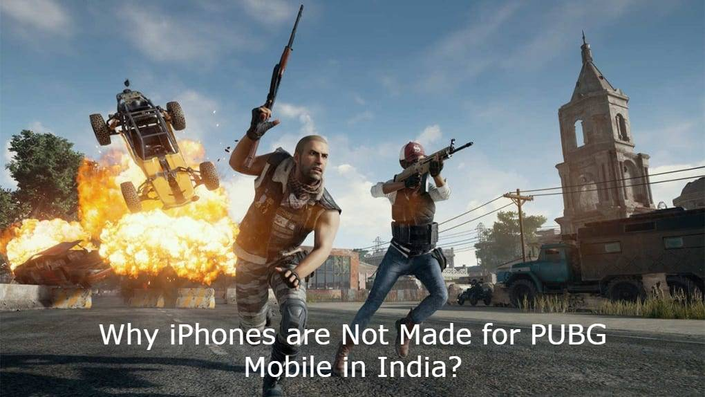 Why iPhones are Not Made for PUBG Mobile in India?